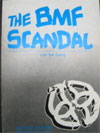 The BMF Scandal (1984)