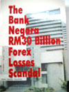 The Bank Negara RM30 Billion Forex Losses Scandal (1994)