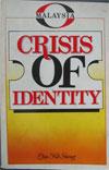 Malaysia - Crisis Of  Identity (1986)