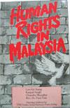 Human Rights In Malaysia (1985)