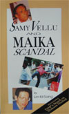 Samy Vellu and MAIKA Scandal (1992)