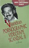 Vijandran Pornographic Videotape Scandal II (1992)